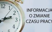 Informacja o zmianie czasu pracy urzędu