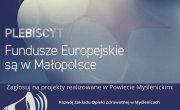 """Plakat promujący plebiscyt na najlepszy lokalny projekt zrealizowany z pomocą środków unijnych pn. """"Fundusze Europejskie są w Małopolsce"""""""